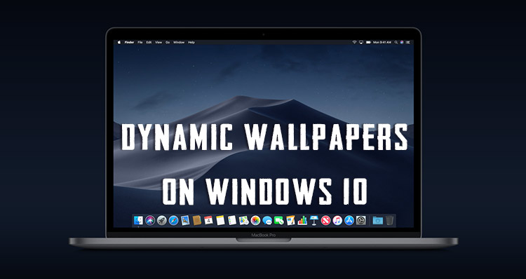 Mojave Dynamic Wallpapers on Windows 10